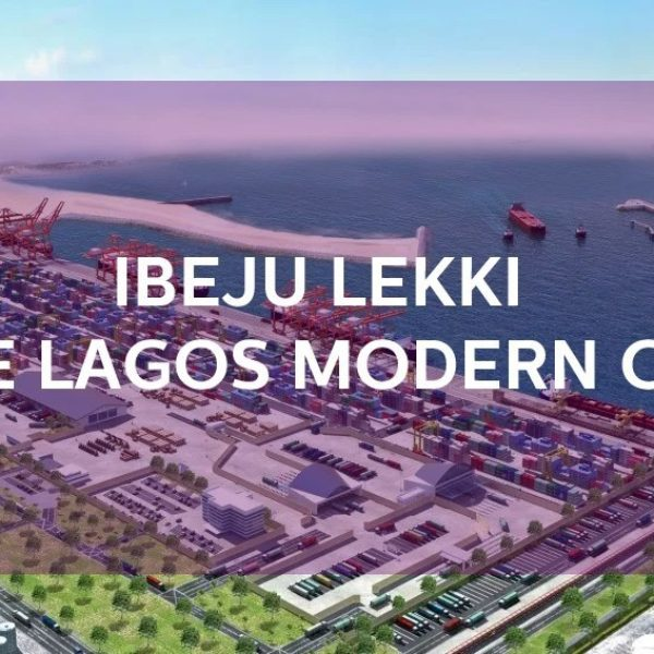 12 Reasons You Should Invest in Ibeju-Lekki, Lagos Now.